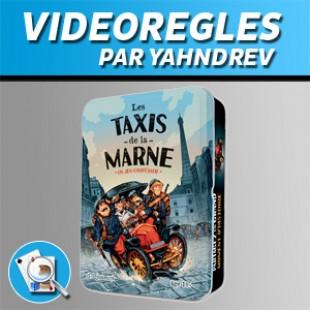 Vidéorègles – Les Taxis de la Marne