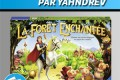 Vidéorègles – La Forêt Enchantée