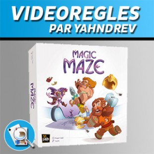 Vidéorègles – Magic Maze