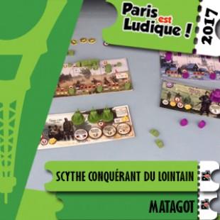 Paris Est Ludique 2017 – Jeu Scythe Conquérant du lointain – Matagot