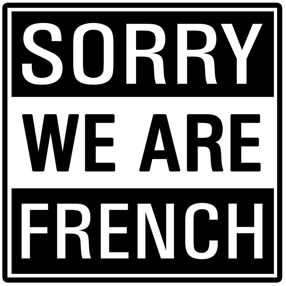 Sorry, We Are French (SWAF)