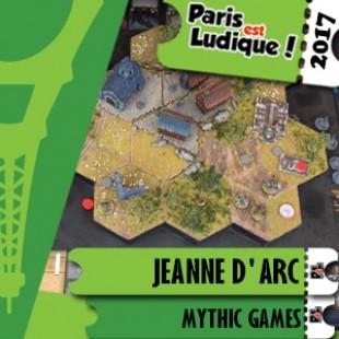 Paris Est Ludique 2017 – Jeu Jeanne d'Arc – Mythic Games