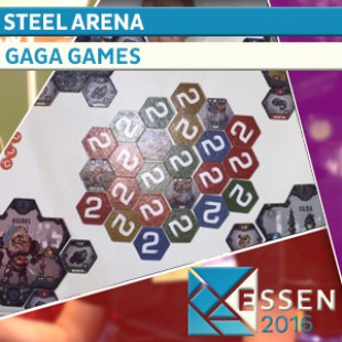 Essen 2016 – Steel arena – Gaga Games – VOSTFR
