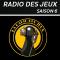 LA RADIO DES JEUX – SAISON 06 – EPISODE 05