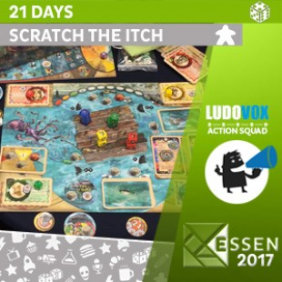 Essen 2017 – 21 days – Scratch the Itch – VOSTFR
