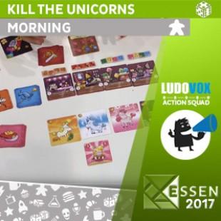 Essen 2017 – Kill the unicorns – Morning