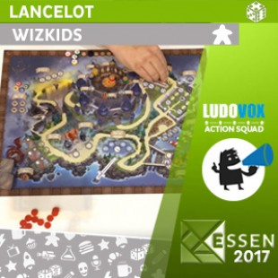 Essen 2017 – Lancelot – Wizkids – VOSTFR