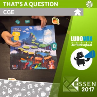 Essen 2017 – That's a Question – CGE – VOSTFR