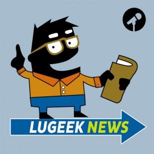 [LUGEEK NEWS #61] CETTE SEMAINE EN 5 MINUTES (18/12/2017)