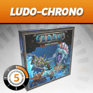 LUDOCHRONO – Clank! – Trésors Engloutis