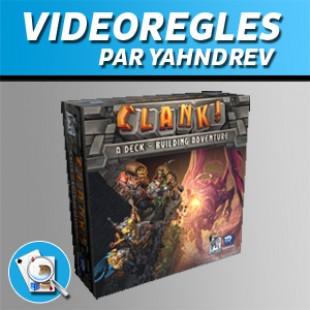 Vidéorègles – Clank!