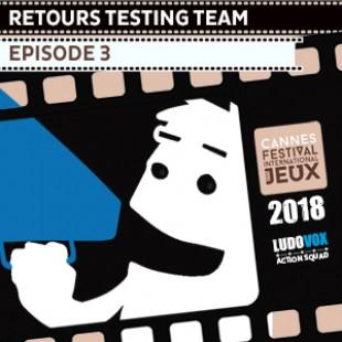 FIJ 2018 – les retours de la Testing Team – Episode 3