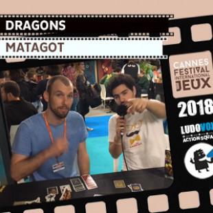 FIJ 2018 – Dragons – Matagot
