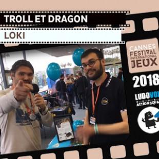 FIJ 2018 – Troll et dragon – Loki