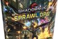 Shadowrun : Sprawl Ops ou Pole Emploi 2050