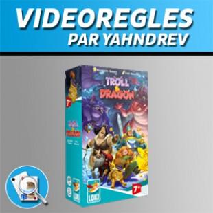 Vidéorègles – Troll & Dragon