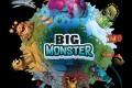 Big Monster, attrapez-les tous