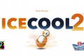 Vague de froid cet été ! Ice Cool 2