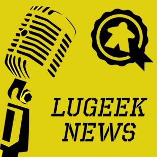 [LUGEEK NEWS #74] CETTE SEMAINE EN 5 MINUTES (18/06/2018)