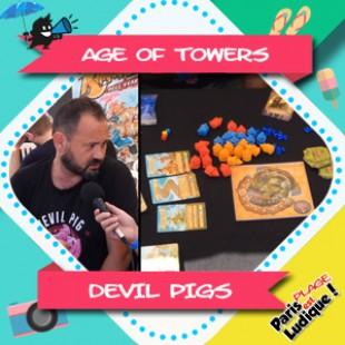 Paris Est Ludique 2018 – Age Of Towers – Devil Pigs
