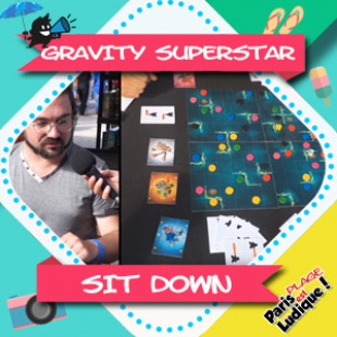 Paris Est Ludique 2018 – Gravity Superstar – Sit Down