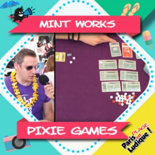 Paris Est Ludique 2018 – Mint Works – Pixie Games