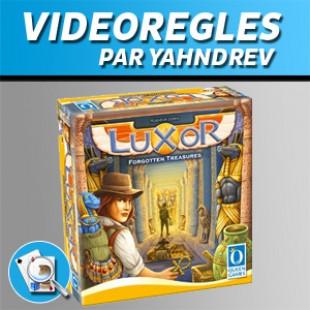 Vidéorègles – LUXOR