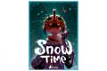 Snow Time : let it snow, let it snow…