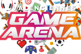 Valenciennes Game Arena : 13 et 14 octobre