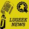 [LUGEEK NEWS #84] CETTE SEMAINE EN 5 MINUTES (12/11/2018)