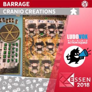 Essen 2018 – Barrage – Cranio Creations