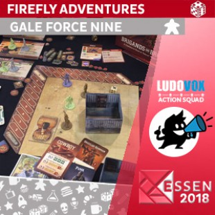 Essen 2018 – Firefly Adventures: Brigands and Browncoats –  Gale Force Nine