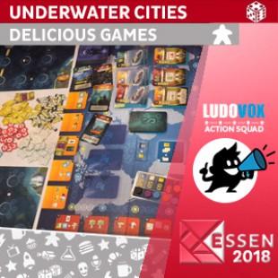 Essen 2018 – Underwater Cities – Delicious Games – VOSTFR