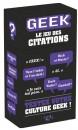 Geek Le Jeu des Citations 2eme Edition -Couv-Jeu-de-societe-ludovox