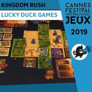 FIJ 2019 – Kingdom Rush – Lucky Duck Games