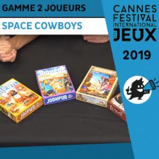 FIJ 2019 – Gamme Deux joueurs –  Space Cowboys