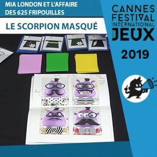FIJ 2019 – Mia london et l'affaire des 625 fripouilles – Le Scorpion Masqué