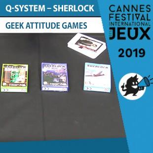 FIJ 2019 – Q-System: Sherlock – Geek Attitude Games