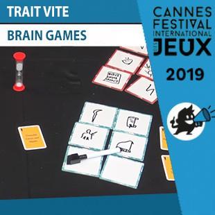 FIJ 2019 – Trait Vite – Brain Games