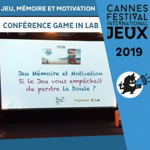 FIJ 2019 – Conference Game In Lab – Jeu, mémoire et motivation