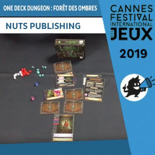 FIJ 2019 – One Deck Dungeon : Forêt des Ombres – Nuts Publishing
