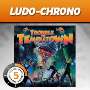 LUDOCHRONO – Trouble in Templetown
