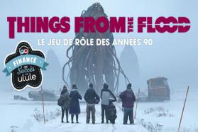 Things from the Flood en français sur Ulule