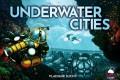 Underwater Cities : plouf fait le cerveau