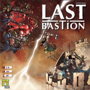 Last Bastion : Ghost Stories 2.0