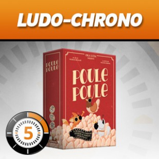LUDOCHRONO – Poule Poule