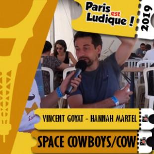 PEL 2019 – Vincent Goyat – Hannah Martel – Space Cowboys/Space Cow