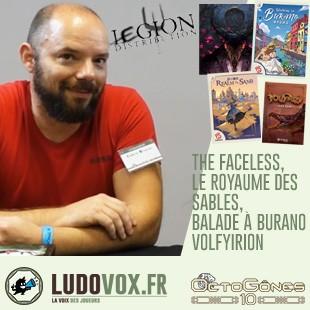 Octogones – Legion Distribution : Faceless | Le royaume des sables | Balade à Burano | Volfyirion